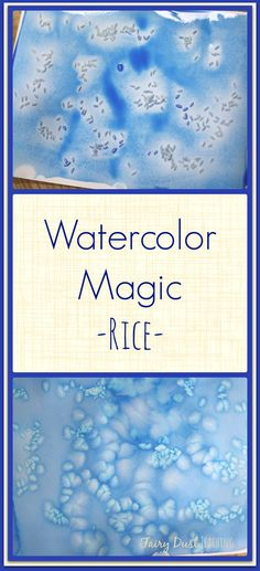 Watercolors + Rice = MAGIC! Get the how to at Fairy Dust Teaching!