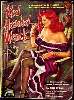 Red Headed Wench ...good name for moi