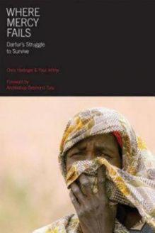 Where Mercy Fails  Darfur's Struggle to Survive, 978-1596271029, Desmond Tutu, Seabury Books; 1st edition