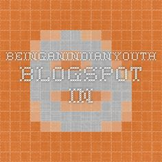 beinganindianyouth.blogspot.in
