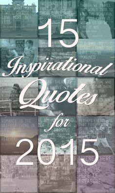 15 Inspirational Quotes for 2015 (The best!)