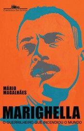 Baixar Livro Marighella - Mário Magalhaes em ePUB mobi e PDF