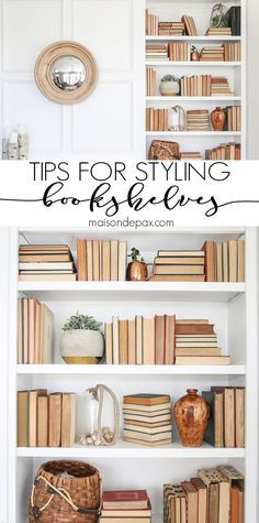Home Decor Living Room Bookshelf Styling Tips: Tips for styling any bookshelves no matter what you have on hand! Decor Living Room Bookshelf Styling Tips: Tips for styling any bookshelves no matter what you have on hand! Styling Bookshelves, Decorating Bookshelves, Bookshelf Ideas, How To Decorate Bookshelves, Organizing Bookshelves, Kitchen Bookshelf, Arranging Bookshelves, Bookshelf Table, Bedroom Bookshelf