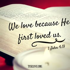 """We love because He first loved us."" 1 John 4:19 Experience God's love today and always.  #Valentine's Day"
