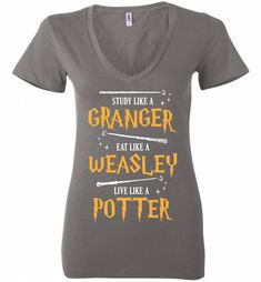 Harry Potter Costume - Study Like A Granger Eat Like A Weasley Live Like A Potter Ladies Deep V-Neck is designed and printed in U. Bella Ladies Deep V-Neck Stylish fitted t-shir Harry Potter Mode, Harry Potter Cosplay, Harry Potter Cast, Harry Potter Outfits, Harry Potter Theme, Harry Potter Birthday, Harry Potter Characters, Harry Potter Fandom, Harry Potter Universal