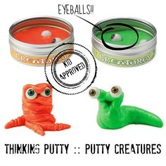 PUTTY CREATURES.  Kids love this!  Awesome gift.....