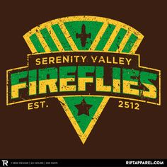 Sucked in by another RIPT Apparel TShirt. Serenity Valley Fireflies