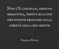 V. Woolf Italian Quotes, Interesting Quotes, Words Quotes, Me Quotes, Reggio Emilia, Funny Photos, Poems, Costumes, Daily Journal