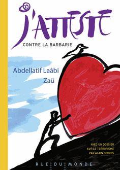 Un an après les attentats parisiens de janvier 2015, voici le texte court mais essentiel que le grand poète marocain Abdellatif Laâbi a écrit dès le lendemain de ces dramatiques événements. Ce poème, d'une grande dignité et portant haut les valeurs essentielles de l'humanité, a déjà été partagé ...