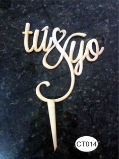 Cake topper Tú&Yo. Raw MDF/En MDF crudo. -Pedidos/Enquiries to: crearcjs@gmail.com