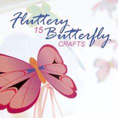 What little girl doesn't love butterflies? 15 Fluttery Butterfly Crafts to delight little hands.