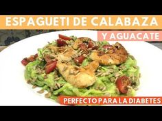 Espagueti de Calabaza con Aguacate   Cocina de Addy - YouTube Diabetes, Pasta Primavera, Tostadas, Fajitas, Light Recipes, Zucchini, Low Carb, Make It Yourself, Healthy