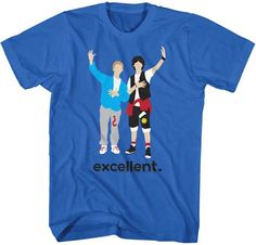 The 1989 American science fiction comedy buddy film Bill & Ted's Excellent Adventure tee