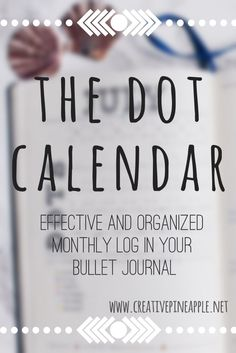 The Dot Calendar - Creative Pineapple - I wanted a monthly log in my Bullet Journal that didn't take up too much space, but still kept my events in order. So I created the Dot Calendar.