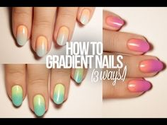 How To Do Gradient Nails 3 Ways Hi! In this video Im going to teach you THREE different ways to create gradient nail art. I really love gradient nails but they can be a little tricky to achieve. I am going to teach you thr