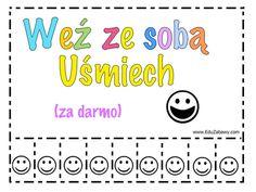 Wyrywanki - Weź ze sobą uśmiech Dzień Pozytywnego Myślenia Dzień Szczęścia Dzień Uśmiechu Święta i pory roku Montessori, Education, Words, Funny, Diy, Bricolage, Funny Parenting, Do It Yourself, Onderwijs