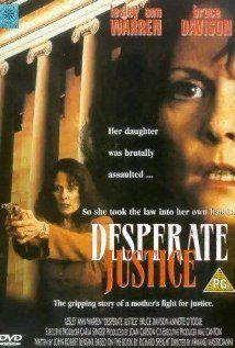 A Mother's Revenge (AKA Desperate Justice)