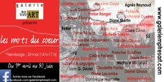 LES MOTS DU COEUR 36 artistes exposent à la Galerie mp tresart Vernissage : 24 mai 2014 Pour informations : info@galeriemptresart.com www.galeriemptresart.com