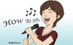 How to sing, WikiHow