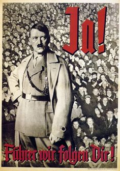"""""""All propaganda has to be popular and has to accommodate itself to the comprehension of the least intelligent of those whom it seeks to reach."""" (Adolf Hitler) Nazi propaganda poster, 1930s"""