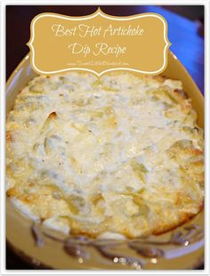 Best Hot Artichoke Dip Recipe (with marinated artichoke hearts, green chiles, cream cheese, mayo, & grated Parmesan cheese)