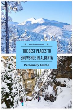 Described are 8 of the best places to snowshoe in Alberta. The trails are particularly beautiful in the national & provincial parks. Backpacking Canada, Canada Travel, World Travel Guide, Travel Guides, Travel Tips, Alberta Travel, Vancouver Travel, Canada Holiday, Canada Destinations