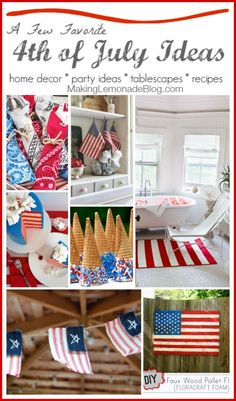 Gorgeous 4th of July Ideas: recipes, decor, party ideas, and more-- love red, white and blue! #fourthofjuly #redwhiteblue