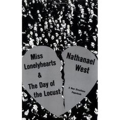 Miss Lonelyhearts & The Day of the Locust by Nathanael West // published in 1939