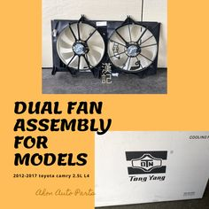 2012-2017 Toyota Camry L4 Dual Fan Assembly by Tong Yang  #tonyyang #toyota #new #aftermarket #fanassembly #toronto #autoparts #ahonautoparts