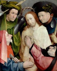 Christ Mocked (The Crowning by Thorns) by Hieronymus Bosch