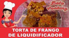 Torta de Frango de Liquidificador | Bete Cooking #18