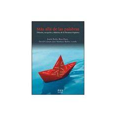 Más allá de las palabras : Difusión, recepción y didáctica de la literatura hispánica / edición coordinada por Josefa Badía Herrera...Ver en el catálogo: http://cisne.sim.ucm.es/record=b3376021~S6*spi