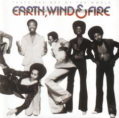 """That's The Way of the World"" - one of Rolling Stone's top 500 albums of all time. Earth Wind & Fire play July 19 at Northern Quest Resort & Casino, Spokane, WA"