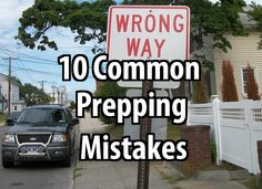 10 Common Prepping Mistakes #preppers #planning
