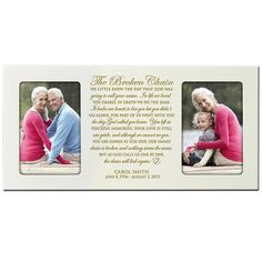 The Broken Chain Poem Personalized In Loving Memory Custom Photo Frame Holds 2 4x6 picture (Ivory )