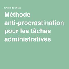 Méthode anti-procrastination pour les tâches administratives