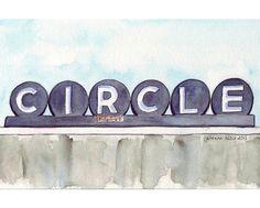 Watercolor Painting  Circle Cinemas Retro Sign  by jojolarue, $18.00