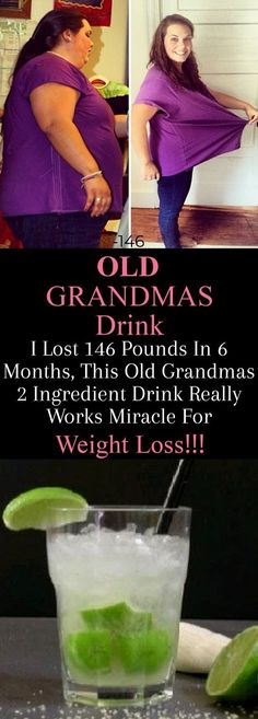 I Lost 146 Pounds In 6 Months, This Old Grandmas 2 Ingredient Drink Really Works Miracle For Weight Loss! - Natural Remedy I Lost 146 Pounds In 6 Months, This Old Grandmas 2 Ingredient Drink Really Works Miracle For Weight Loss! Quick Weight Loss Tips, Weight Gain, How To Lose Weight Fast, Losing Weight, Reduce Weight, Best Weight Loss, Body Weight, Water Weight, Weight Loss Help