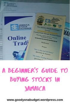 A Beginner's Guide to Buying Stocks in Jamaica Selling Stock, Creating Wealth, Online Trading, Good Company, Stock Market, Jamaica, Budgeting, How To Make Money