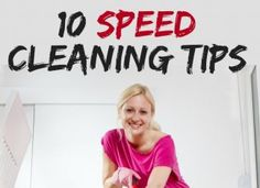 10 Speed Cleaning Tips and Tricks For Busy People