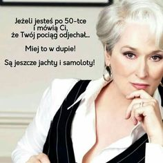Images for everyone: QUOTES – fashion quotes Words Of Wisdom Quotes, Me Quotes, Motivational Quotes, Funny Quotes, Inspirational Quotes, Cute Funny Dogs, Magic Words, Beautiful Mind, Meryl Streep