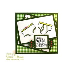 Whimsie Doodles Christmas Undies digital stamp, 'When you stop believing in Santa you get underwear for Christmas' card design by Paperesse.