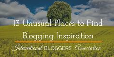 This great list of Unusual Places to Find Blogging Inspiration is sure to help you the next time you are struggling to find something to write about.