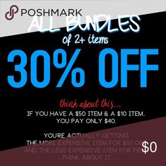 ANY 2+ ITEMS ARE 30% OFF! Think about it... it's really a deal. Other