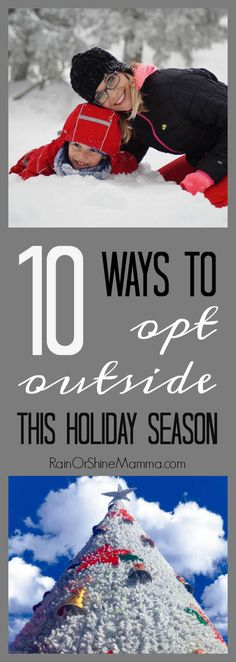 10 Great Ways to Opt Outside During the Holidays 10 Fun Ways to Opt Outside and Connect with Nature This Holiday Season. Try these fun tips, ideas and outdoor activities for winter this Thanksgiving and Christmas. Great holiday tips for the whole family! Outdoor Activities For Adults, Winter Activities For Kids, Nature Activities, Outdoor Learning, Fun Activities, Kids Learning, Forest School, Winter Fun, Winter Games