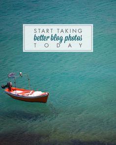 Start Taking Better Blog Photos Today - Design Your Own (lovely) Blog