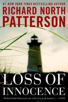 Loss of Innocence by Richard North Patterson.  Click the cover image to check out or request the suspense and thrillers kindle.