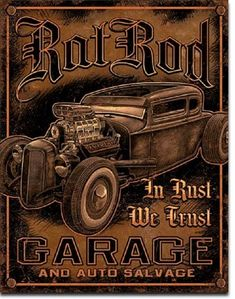 Rat Rod Garage Distressed Retro Vintage Tin Sign Wall Signs Tin Sign - 32 x 41 cm Retro Vintage, Vintage Tin Signs, Vintage Posters, Rat Rods, Garage Signs, Garage Art, Garage Office, Garage Ideas, Car Posters