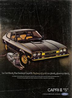 Ford Mercury Capri II S Advertising Road & Track April 1976 Ford Capri, Mercury Capri, Ford Motor Company, Dream Cars, Edsel Ford, Ford Classic Cars, Classic Auto, Ad Car, Ford Lincoln Mercury