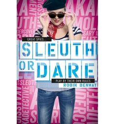 Sleuth or Dare: An AKA Novel (Great Spies) by Robin Benway http://www.amazon.co.uk/dp/147111676X/ref=cm_sw_r_pi_dp_GAfmub0CE14BW